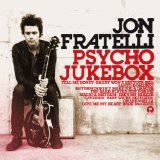 Psycho Jukebox Lyrics Jon Fratelli