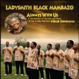 Always With Us Lyrics Ladysmith Black Mambazo