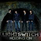Holding On Lyrics Lightswitch