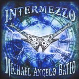 Intermezzo Lyrics Michael Angelo Batio
