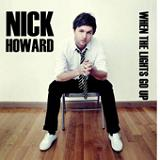 When The Lights Go Up Lyrics Nick Howard