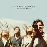 Blue Skies Lyrics Noah And The Whale