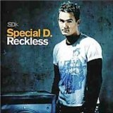 Reckless Lyrics Special D