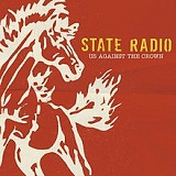 Us Against The Crown Lyrics State Radio
