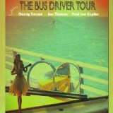 The Bus Driver Tour Lyrics The Bus Driver Tour