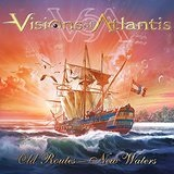 Old Routes - New Waters  Lyrics Visions Of Atlantis