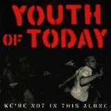 We're Not In This Alone Lyrics Youth Of Today