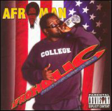 Afroholic...The Even Better Times Lyrics Afroman