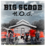 H.O.G. Lyrics Big Scoob