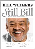 Still Bill Lyrics Bill Withers