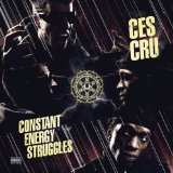 Constant Energy Struggles Lyrics Ces Cru