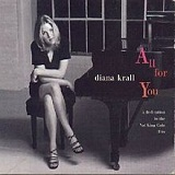 All for You (A Dedication to the Nat King Cole Trio) Lyrics Diana Krall