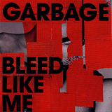 Bleed Like Me Lyrics Garbage