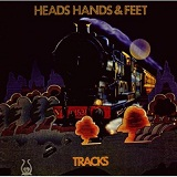 Tracks Lyrics Heads Hands & Feet