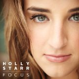 Focus Lyrics Holly Starr