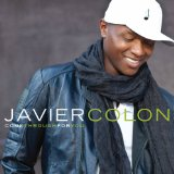Come Through For You Lyrics Javier Colon
