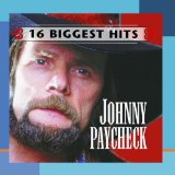 16 Biggest Hits Lyrics Johnny Paycheck