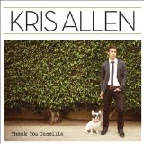 Thank You Camellia Lyrics Kris Allen
