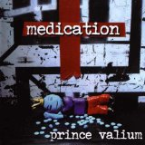 Prince Valium Lyrics Medication