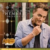 Hymns II: Shine on Us Lyrics Michael W. Smith