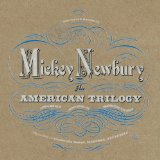 An American Trilogy Lyrics Mickey Newbury