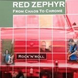 From Chaos To Chrome Lyrics Red Zephyr