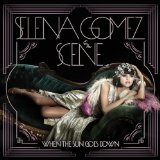 Bang Bang Bang (Single) Lyrics Selena Gomez & The Scene