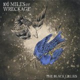 100 Miles of Wreckage Lyrics The Black Lillies
