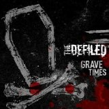 Grave Times Lyrics The Defiled (UK)