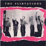 Miscellaneous Lyrics The Flirtations