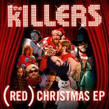 (RED) Christmas (EP) Lyrics The Killers