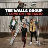 Love On the Radio Lyrics The Walls Group