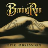 Epic Obsession Lyrics Burning Rain