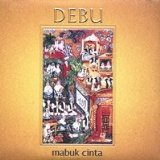 Mabuk Cinta (Drunk with Love) Lyrics Debu
