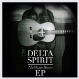 Waits Room Lyrics Delta Spirit