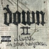 Down II Lyrics Down