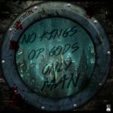No Kings or Gods Only Man Lyrics Dungeon Elite [**]