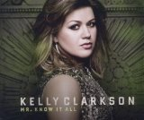 Mr. Know It All (Single) Lyrics Kelly Clarkson