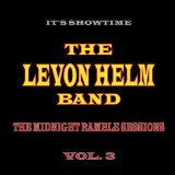 The Midnight Ramble Sessions, Vol. 3 Lyrics Levon Helm