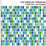 Data Learn the Language Lyrics Mercury Program