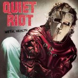 Metal Health Lyrics Quiet Riot