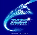 Starlight Express (Original London Cast) Lyrics Andrew Lloyd Webber