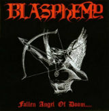 Fallen Angel of Doom.... Lyrics Blasphemy