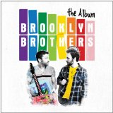The Album Lyrics Brooklyn Brothers