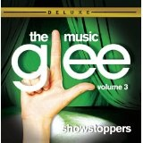 Glee: The Music Volume 3 - Showstoppers Lyrics Glee Cast