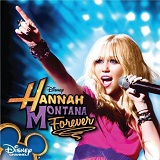 Hannah Montana Forever Lyrics Hannah Montana