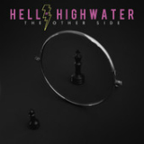 The Other Side (EP) Lyrics Hell Or Highwater