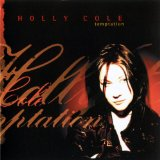 Temptation Lyrics Holly Cole