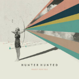 Ready for You Lyrics Hunter Hunted