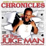 Chronicles of the Juice Man Lyrics Juicy J